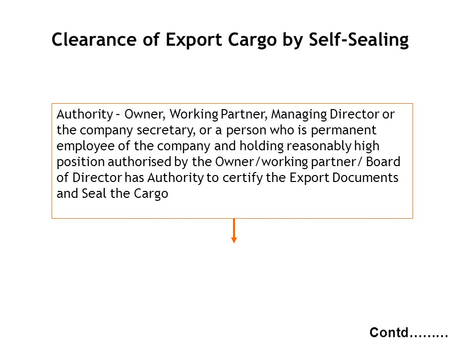 Clearance of Export Cargo by Self-Sealing