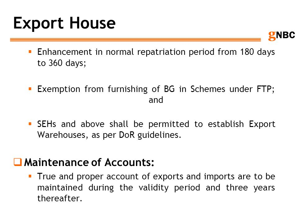 Export House Maintenance of Accounts: