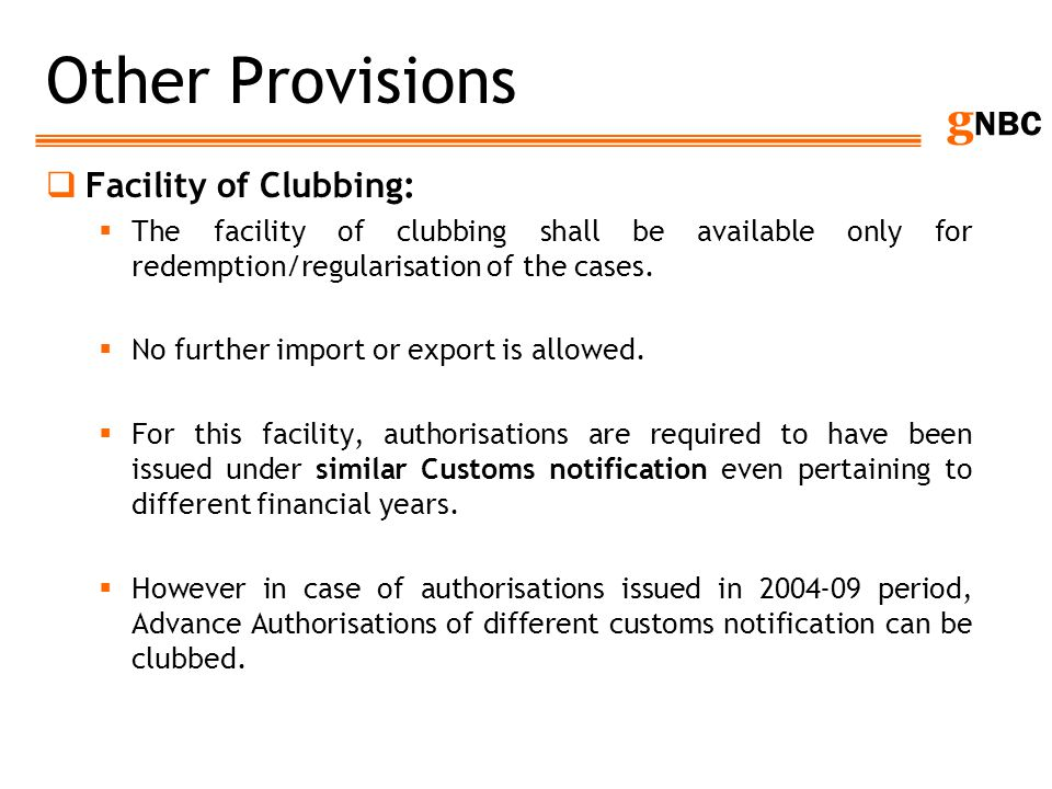 Other Provisions Facility of Clubbing: