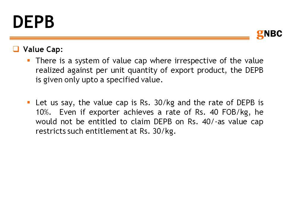 DEPB Value Cap: