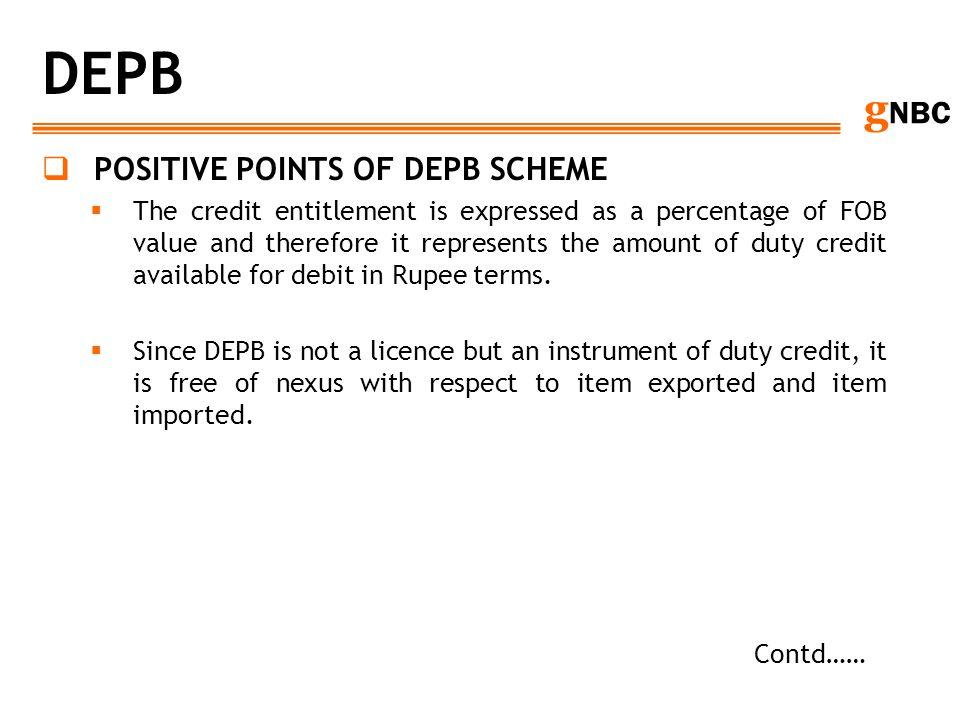 DEPB POSITIVE POINTS OF DEPB SCHEME