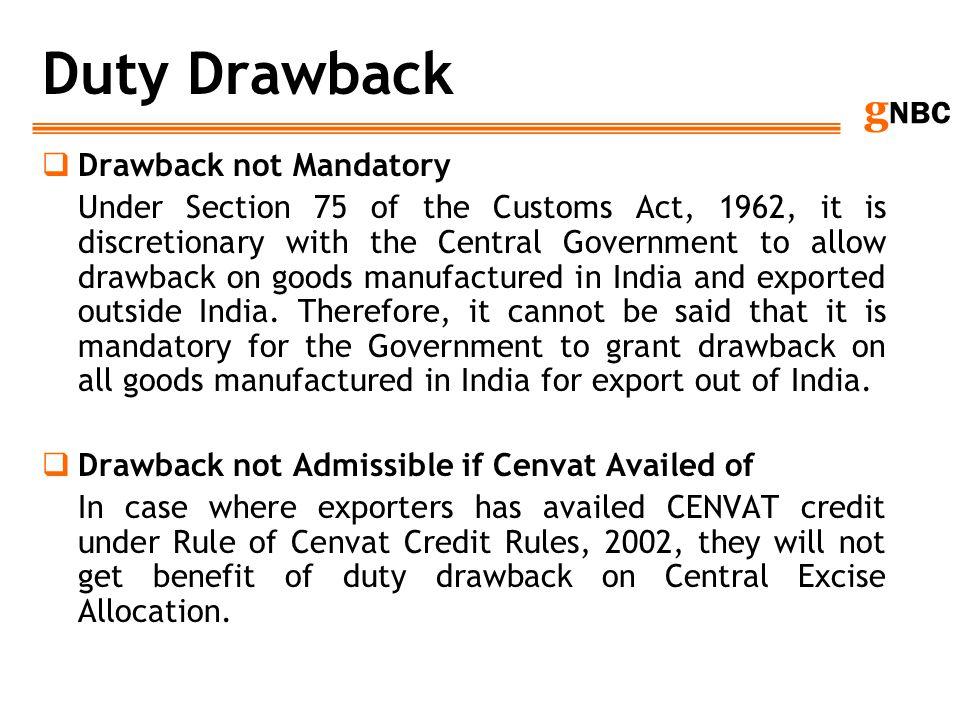 Duty Drawback Drawback not Mandatory