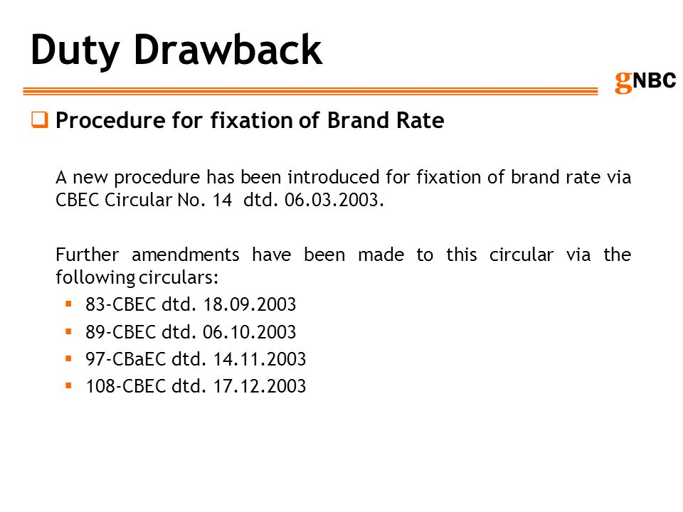 Duty Drawback Procedure for fixation of Brand Rate