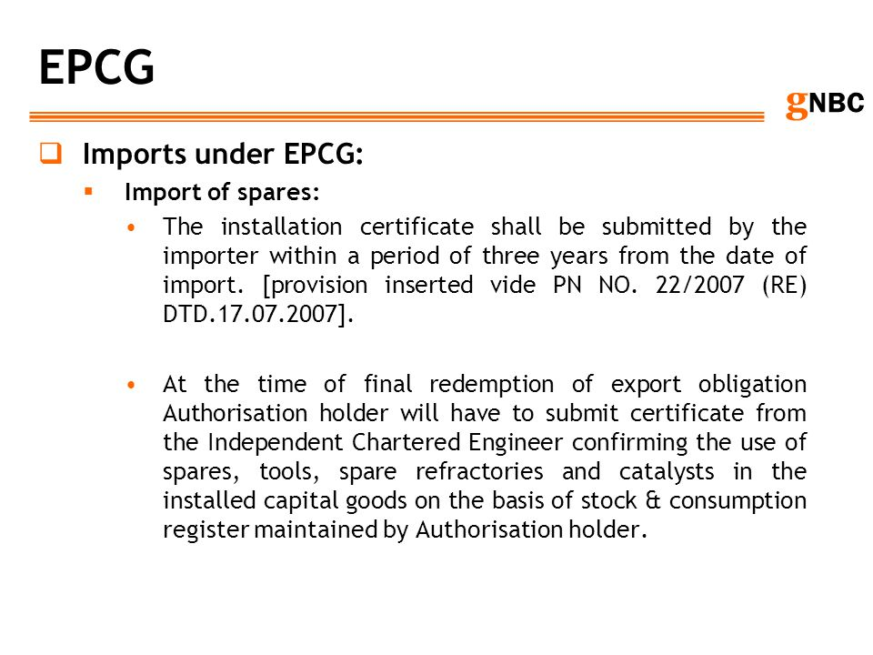 EPCG Imports under EPCG: Import of spares: