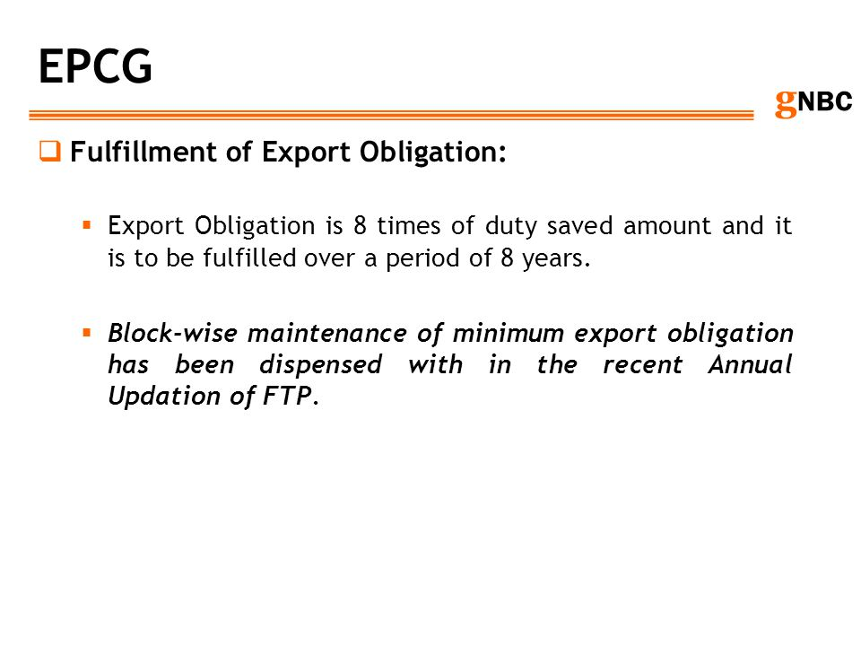 EPCG Fulfillment of Export Obligation: