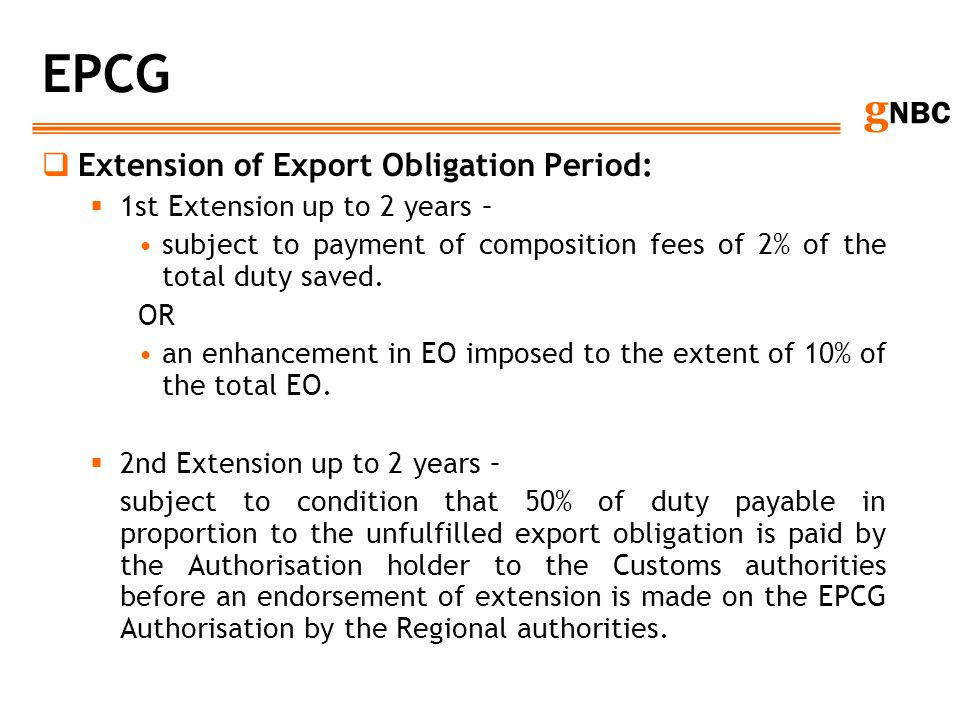 EPCG Extension of Export Obligation Period: