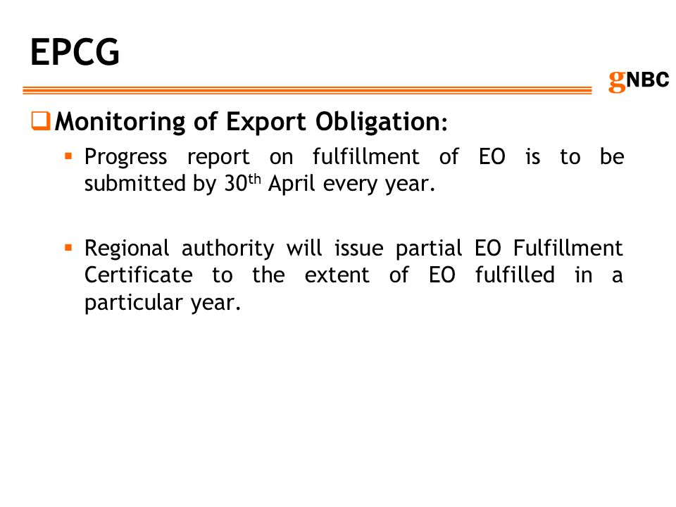 EPCG Monitoring of Export Obligation: