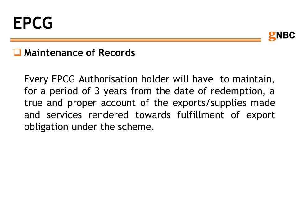 EPCG Maintenance of Records