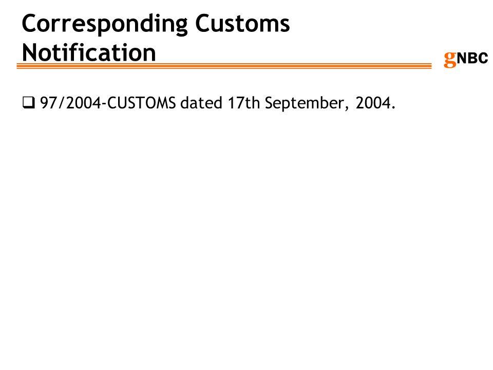 Corresponding Customs Notification