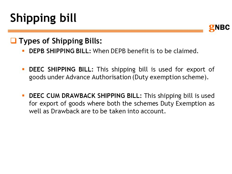 Shipping bill Types of Shipping Bills: