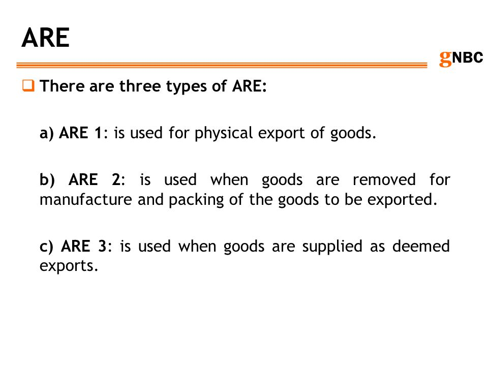 ARE There are three types of ARE: