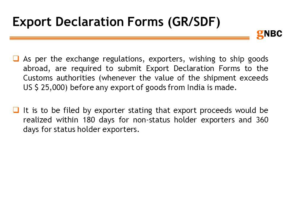 Export Declaration Forms (GR/SDF)