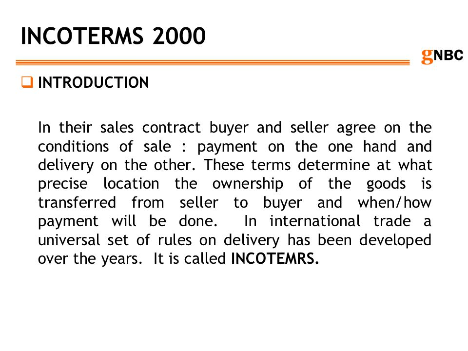INCOTERMS 2000 INTRODUCTION