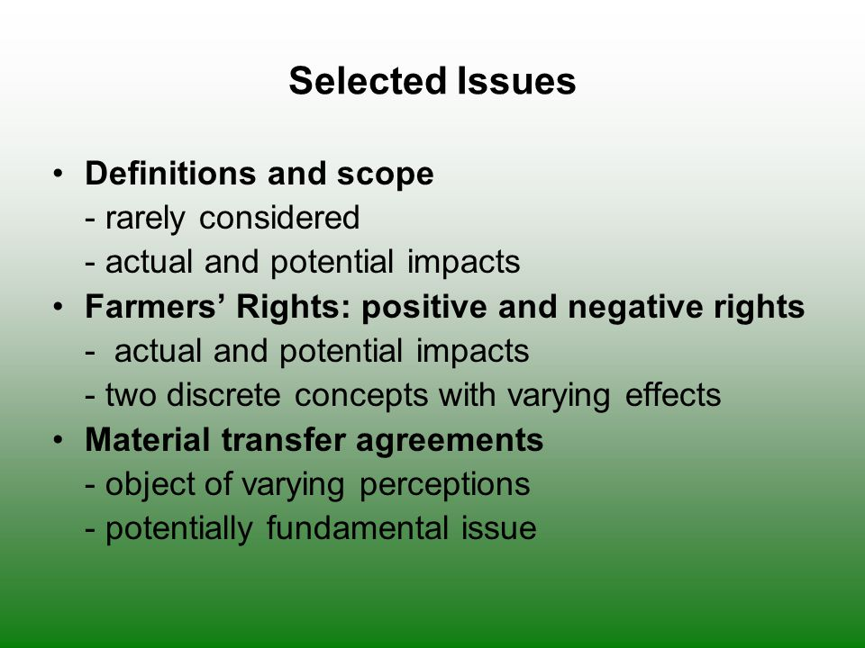 Selected Issues Definitions and scope - rarely considered