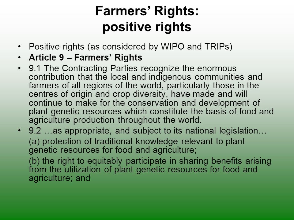 Farmers' Rights: positive rights