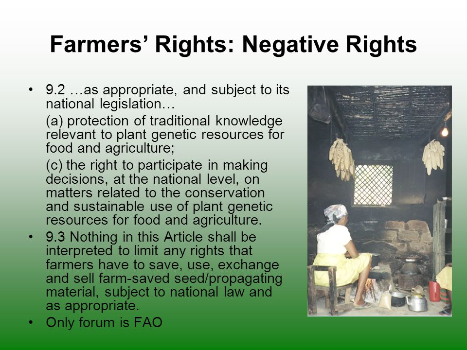 Farmers' Rights: Negative Rights