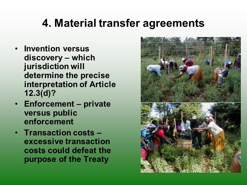 4. Material transfer agreements