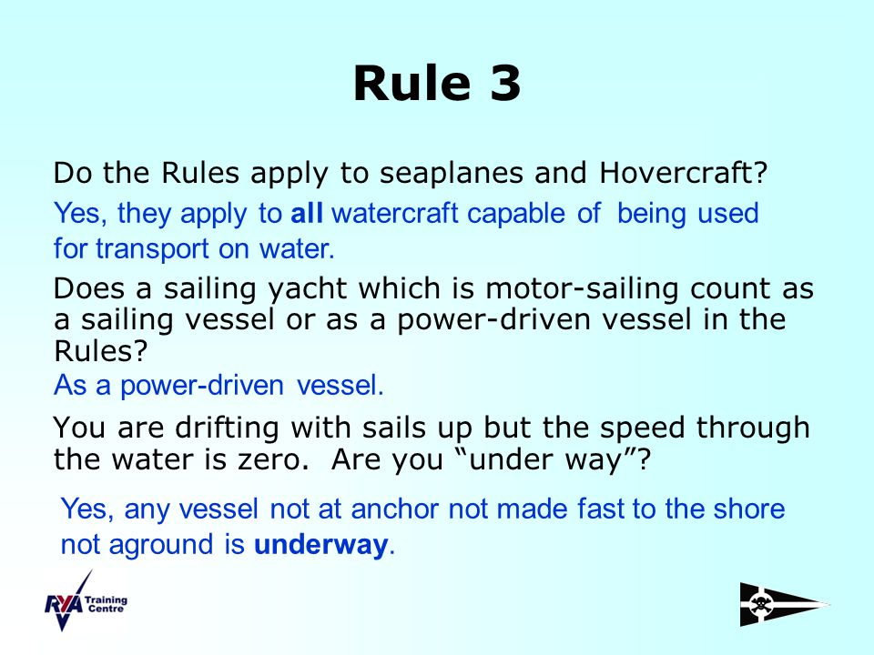 Rule 3 Do the Rules apply to seaplanes and Hovercraft
