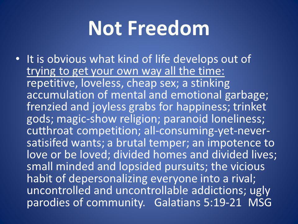 Not Freedom
