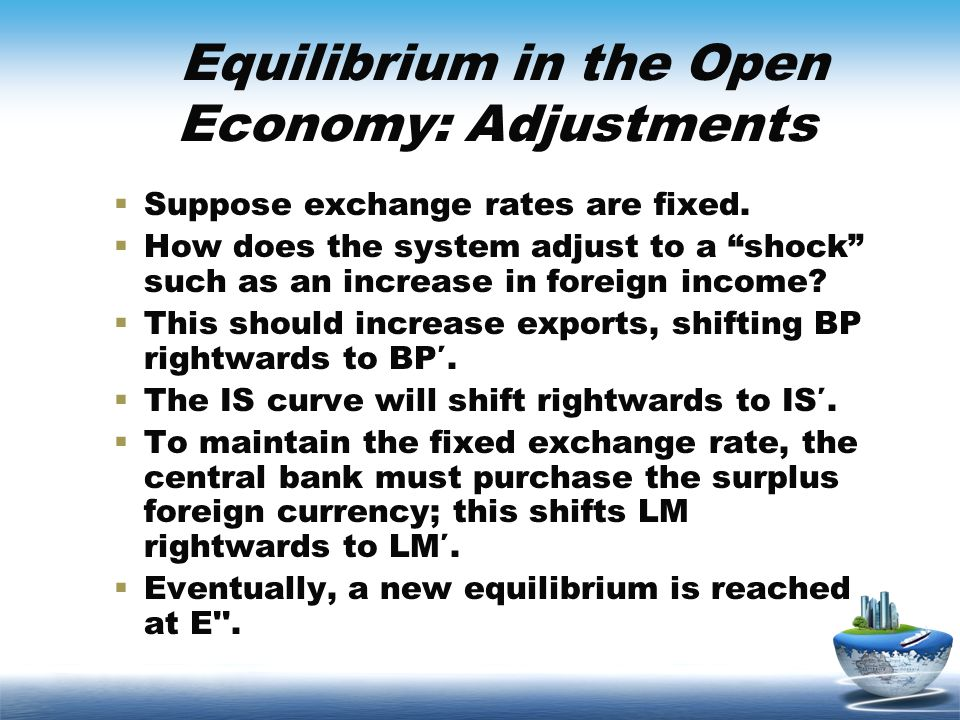Equilibrium in the Open Economy: Adjustments