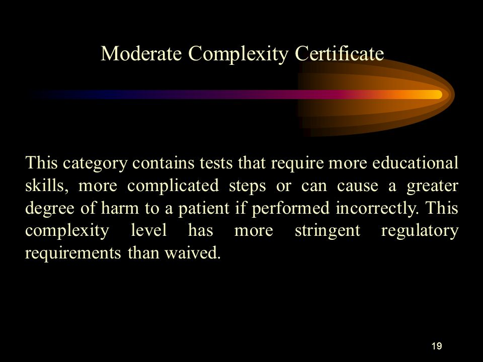Moderate Complexity Certificate