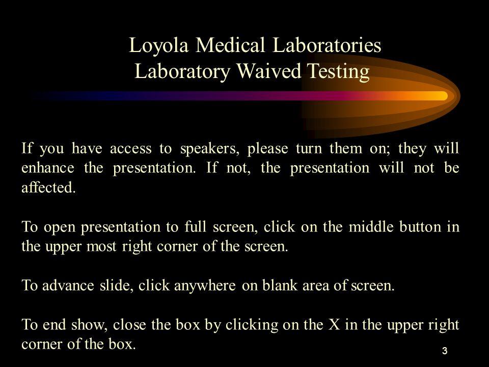 Loyola Medical Laboratories Laboratory Waived Testing