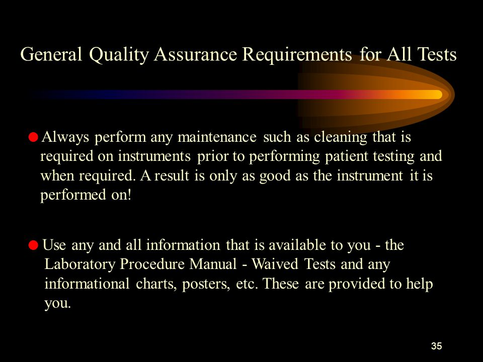 General Quality Assurance Requirements for All Tests