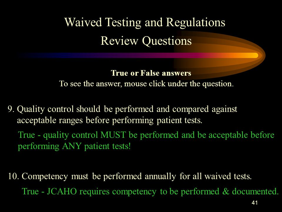 Waived Testing and Regulations Review Questions