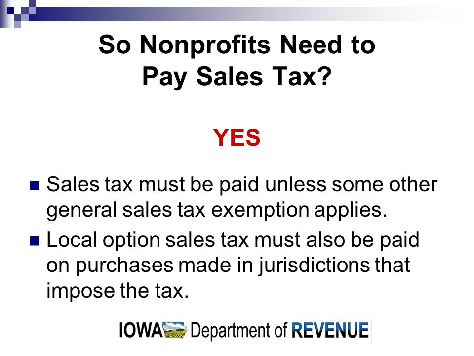So Nonprofits Need to Pay Sales Tax