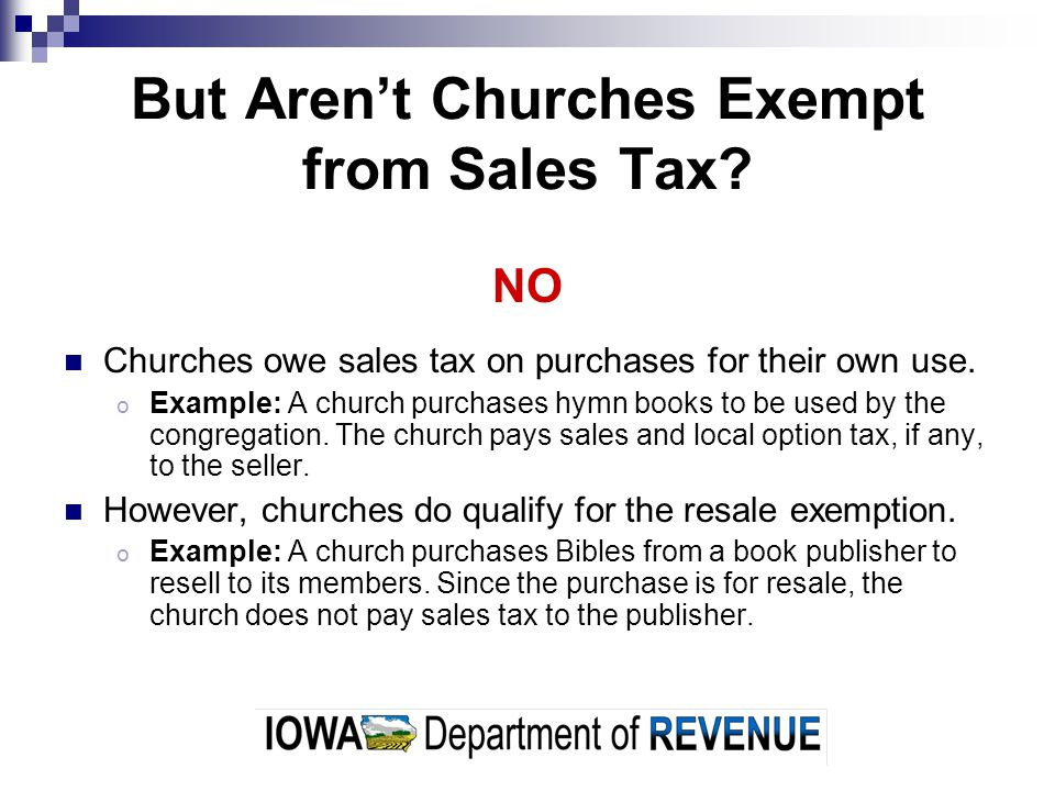 But Aren't Churches Exempt from Sales Tax