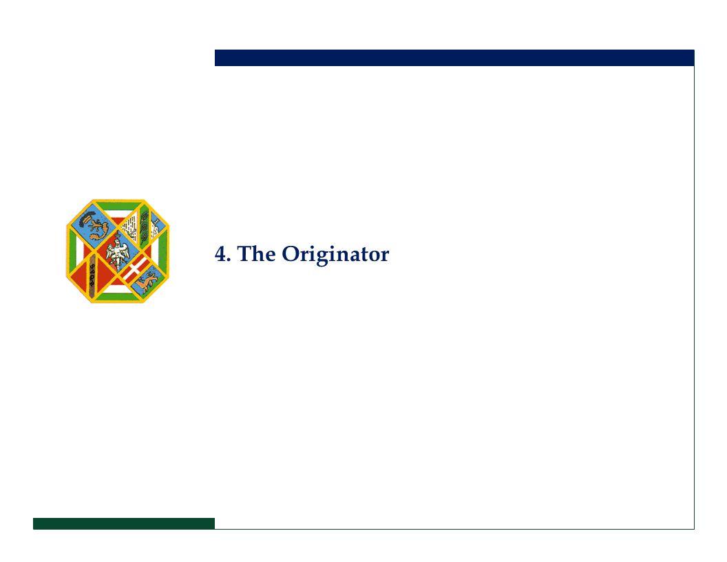 4. The Originator