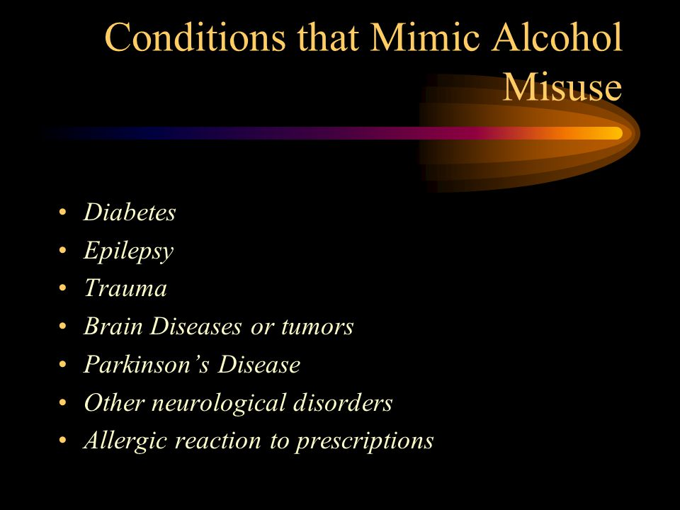 Conditions that Mimic Alcohol Misuse