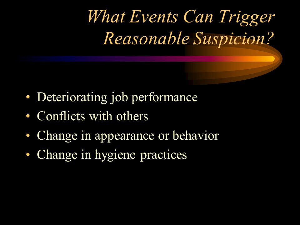 What Events Can Trigger Reasonable Suspicion