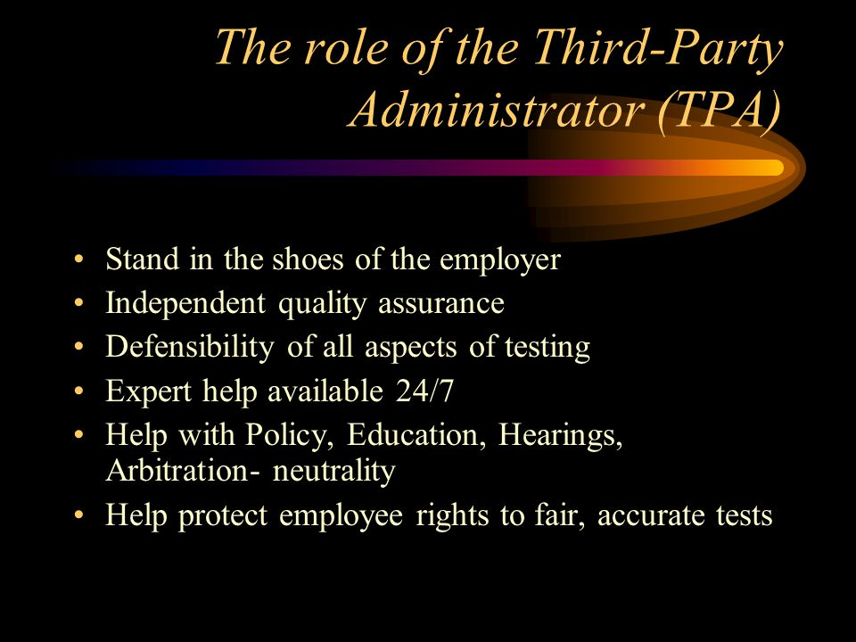 The role of the Third-Party Administrator (TPA)