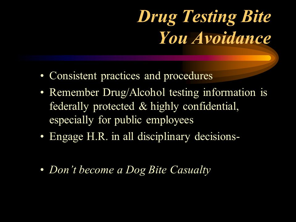 Drug Testing Bite You Avoidance