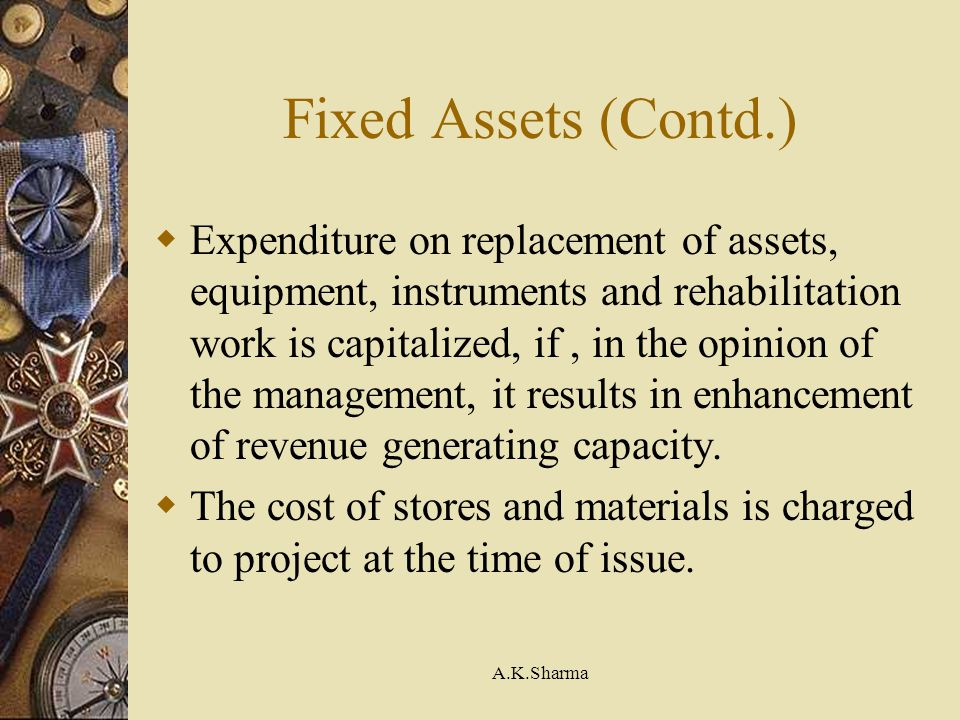 Fixed Assets (Contd.)