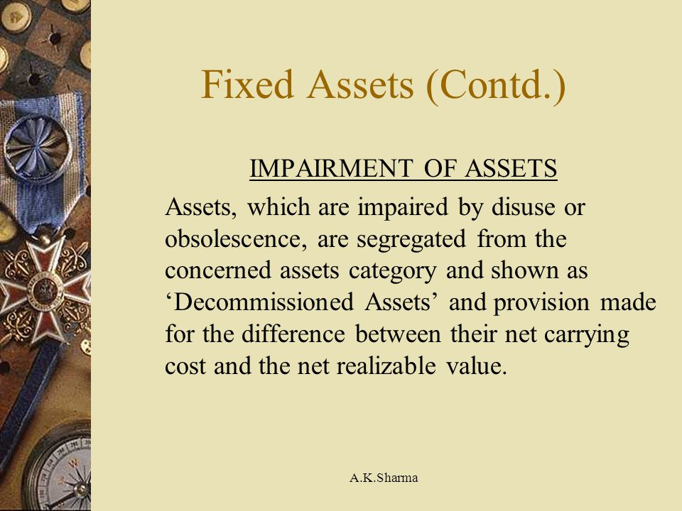 Fixed Assets (Contd.) IMPAIRMENT OF ASSETS