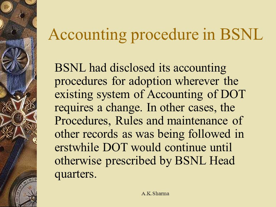 Accounting procedure in BSNL