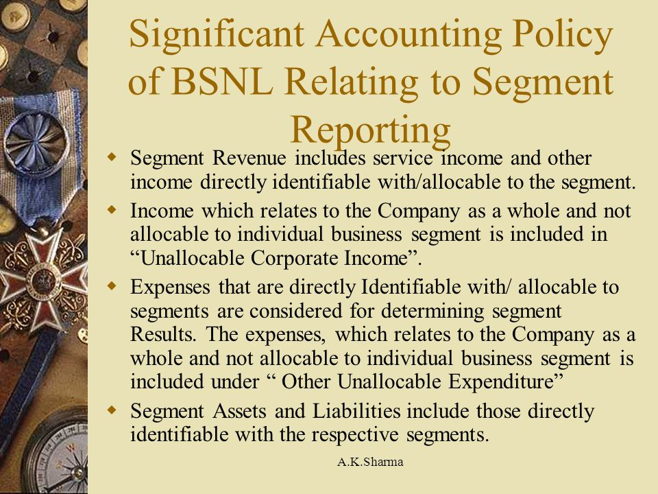 Significant Accounting Policy of BSNL Relating to Segment Reporting