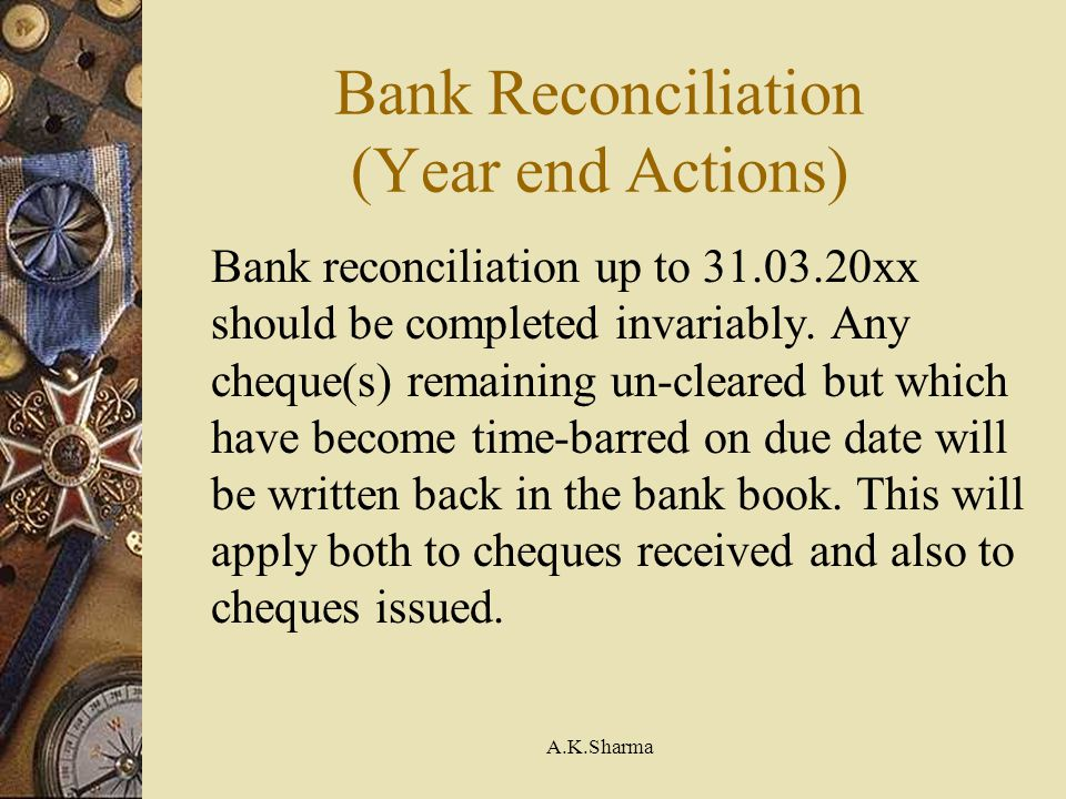 Bank Reconciliation (Year end Actions)