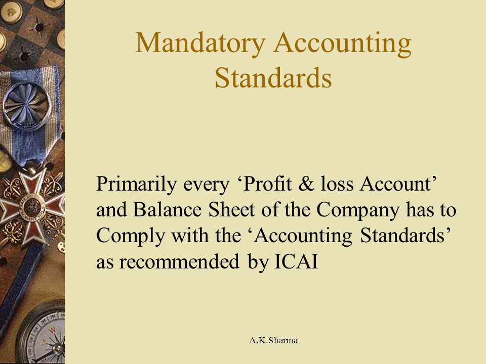 Mandatory Accounting Standards