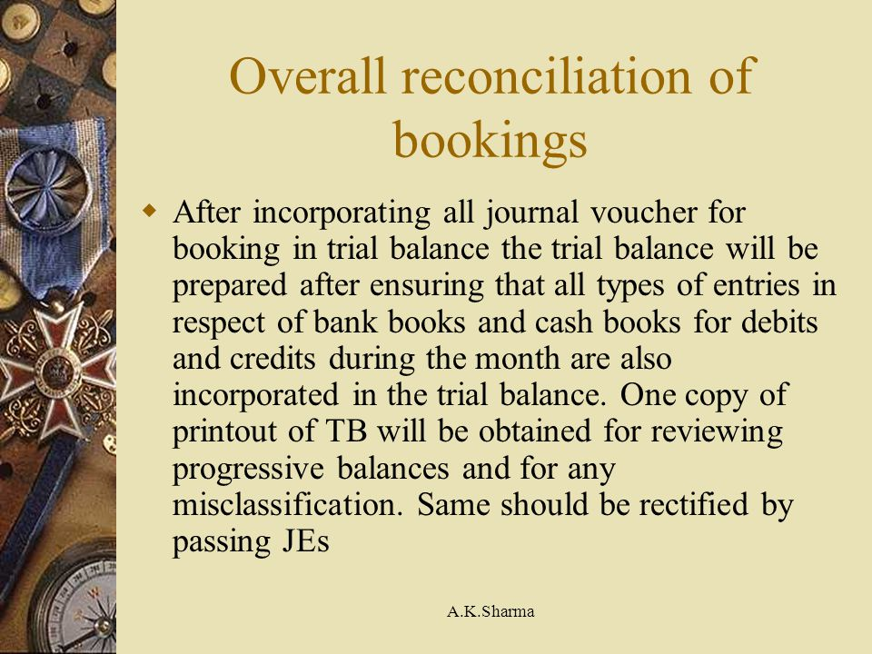 Overall reconciliation of bookings