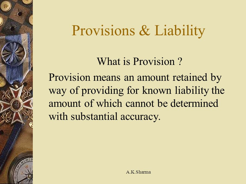Provisions & Liability