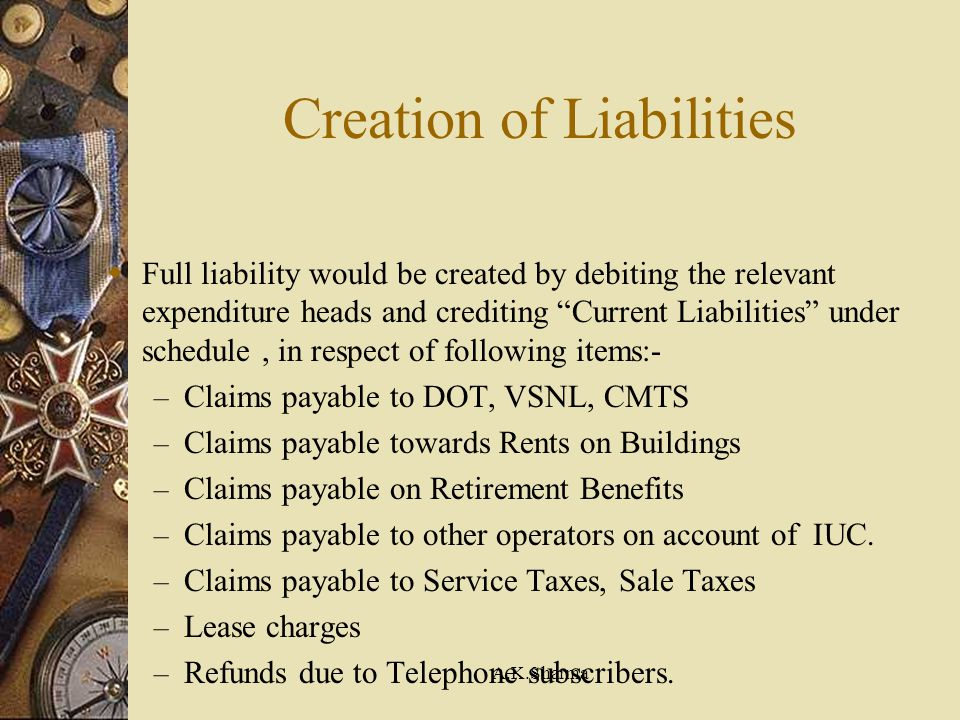 Creation of Liabilities