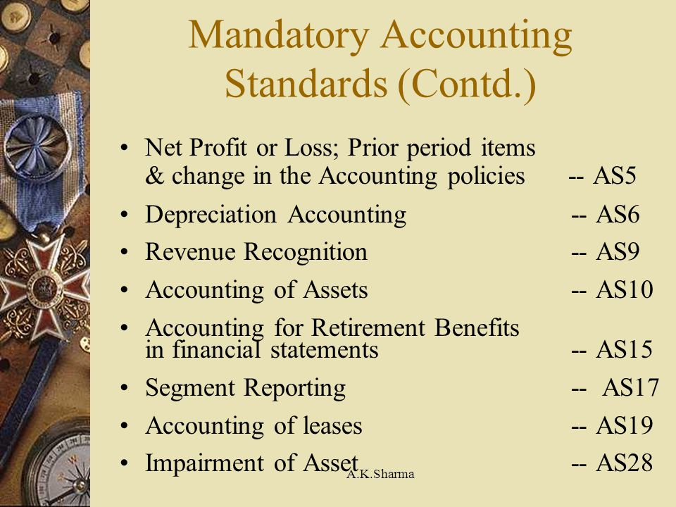 Mandatory Accounting Standards (Contd.)