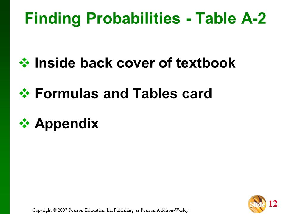 Finding Probabilities - Table A-2