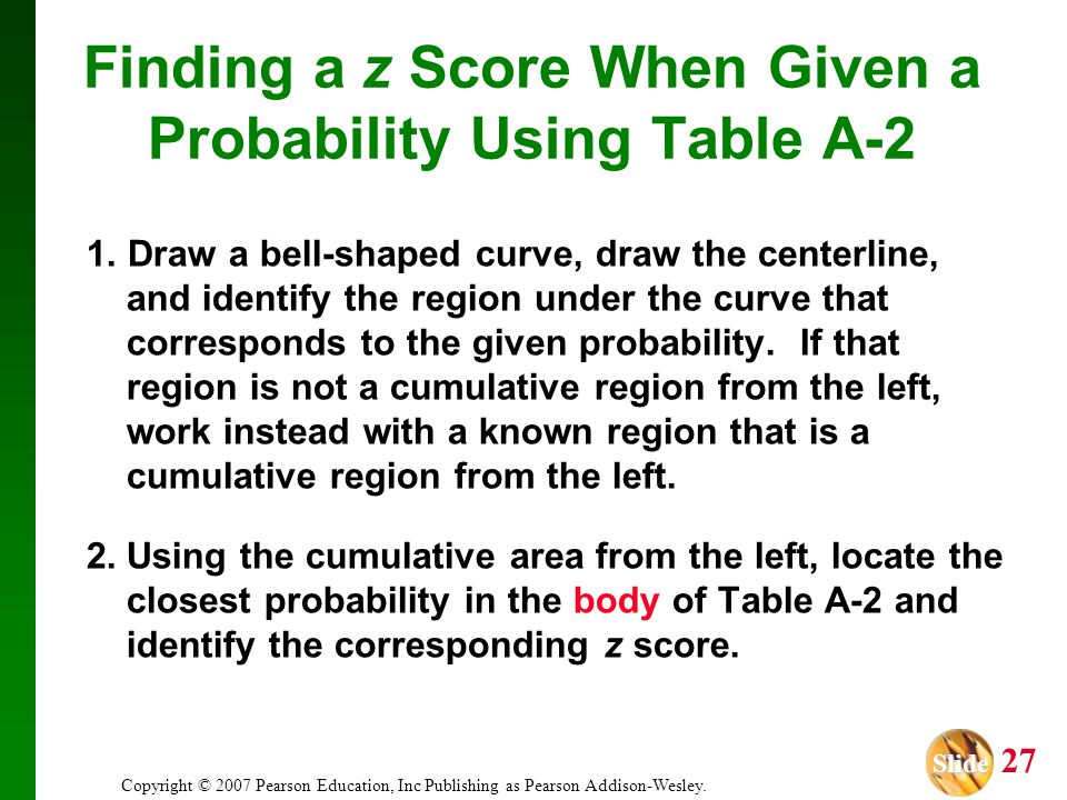 Finding a z Score When Given a Probability Using Table A-2