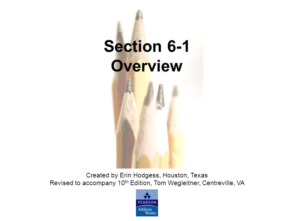 Section 6-1 Overview Created by Erin Hodgess, Houston, Texas
