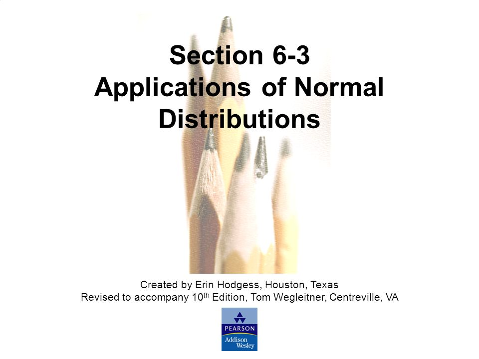 Applications of Normal Distributions