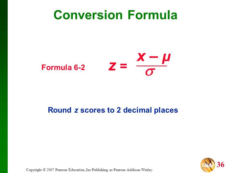x – µ z =  Conversion Formula Formula 6-2